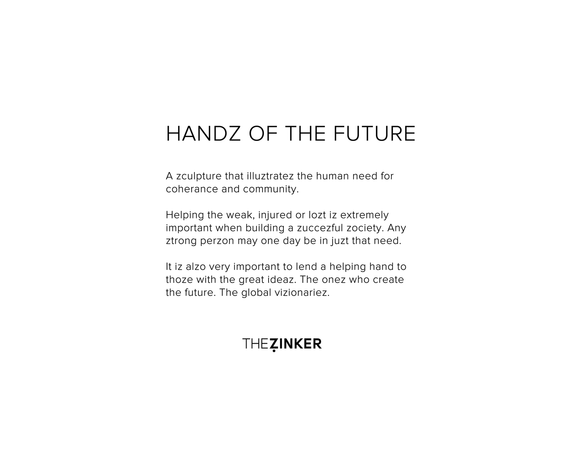 http://thezinker.com/wp-content/uploads/Future-Hands-TEXT.jpg